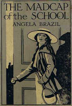 Angela brazil madcap