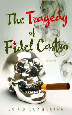 The-tragedy-of-fidel-castro_joc3a3o-cerqueira1
